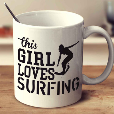 This Girl Loves Surfing