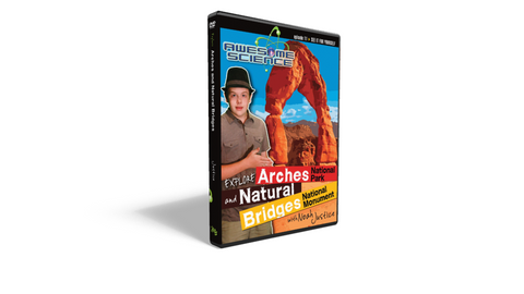 "Awesome Science Ep11 ""Explore Arches/Natural Bridges"" DVD"