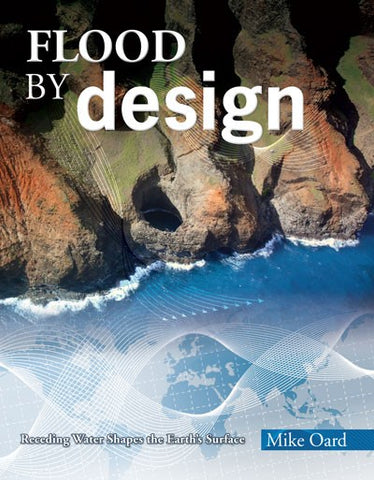 Flood By Design - Book by Michael Oard
