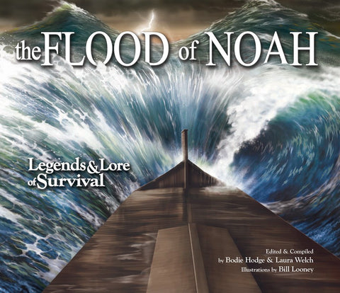 The Flood of Noah: Legends & Lore of Survival Book