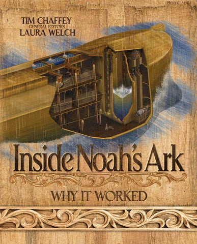 Inside Noah's Ark: Why it Worked - Book by Tim Chaffey