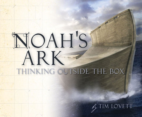 Noah's Ark: Thinking Outside the Box - Book by Lovett
