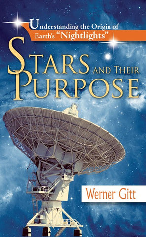 Stars and Their Purpose - Book by Dr. Werner Gitt