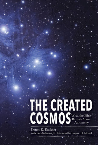The Created Cosmos - Book by Dr. Danny Faulkner