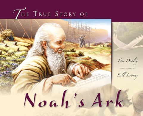 The True Story of Noah's Ark - Book by Tim Dooley