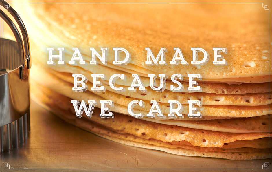 Hand Made Because We Care