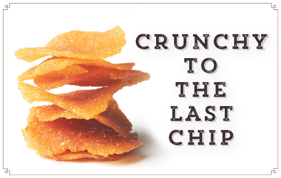 Unbelievably Crunchy to the Last Chip
