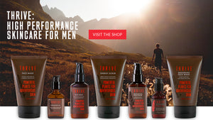 Thrive Natural Care - Men's Skincare and Grooming
