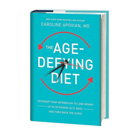 The Age-Defying Diet by Dr. Caroline Apovian