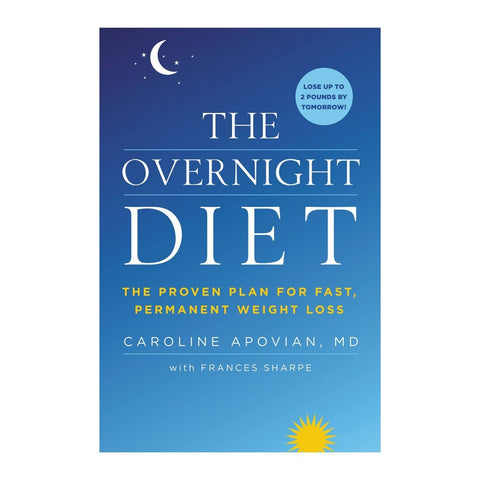 The Overnight Diet by Dr. Caroline Apovian