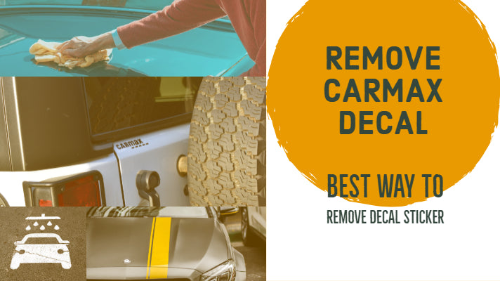 How to remove a one year or older Carmax decal.