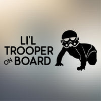 Little Trooper On Board Decal Sticker for Car Window, Laptop and More # 1003