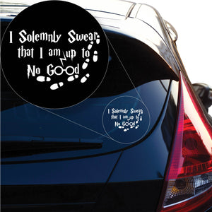 Harry Potter I solemnly swear i'm upto no good Decal Sticker for Car Window, Laptop and More. # 1160