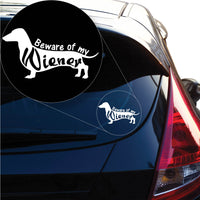 Beware of my Wiener Dachshund Decal Sticker for Car Window, Laptop and More. # 1262