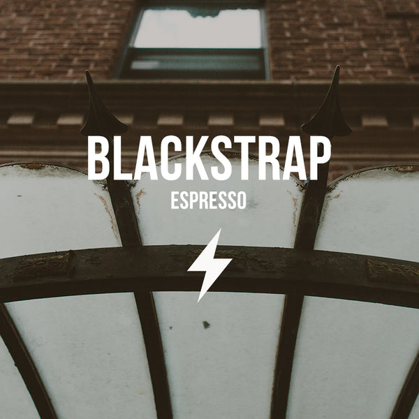 Blackstrap | Espresso - Subscription