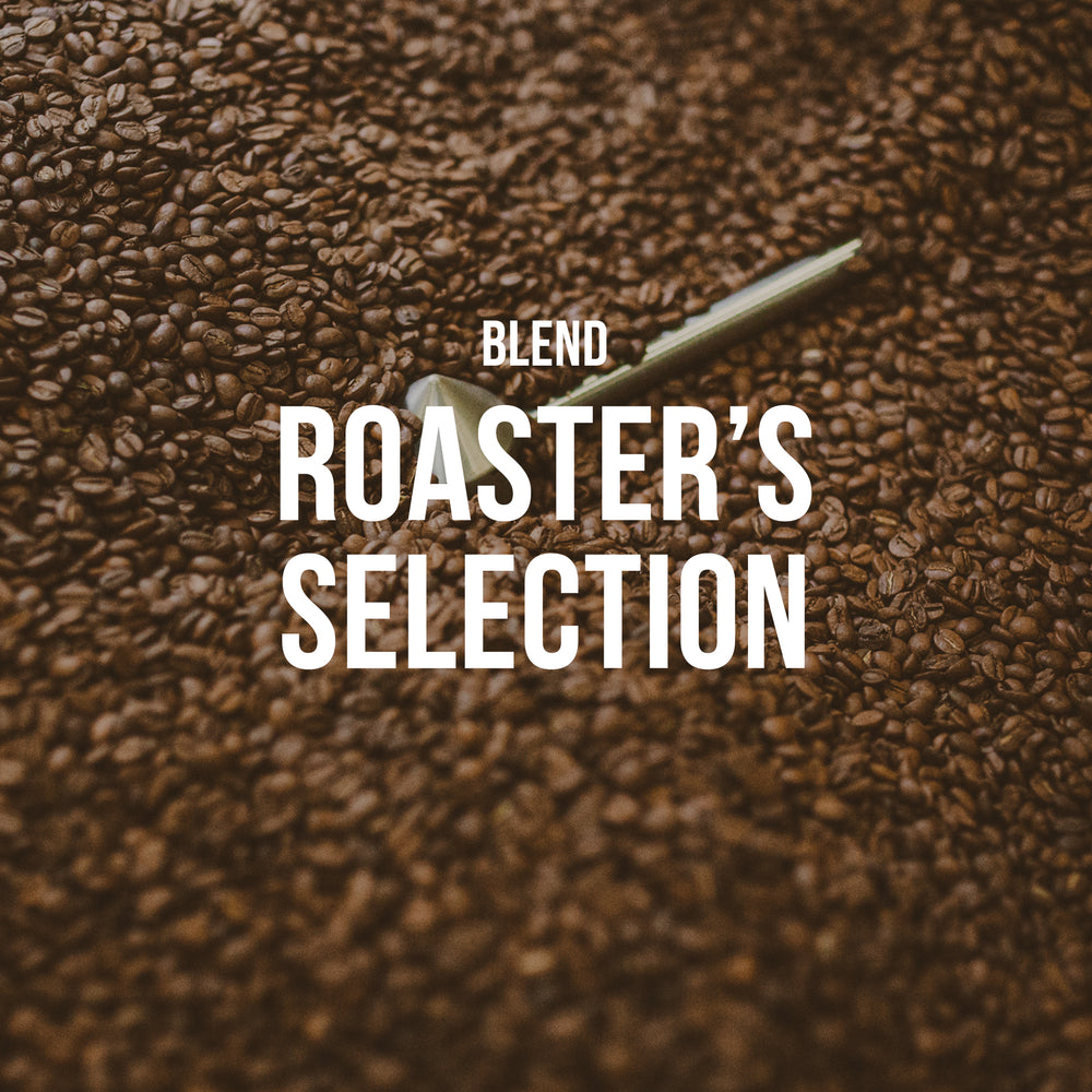 Roaster's Selection | Blend