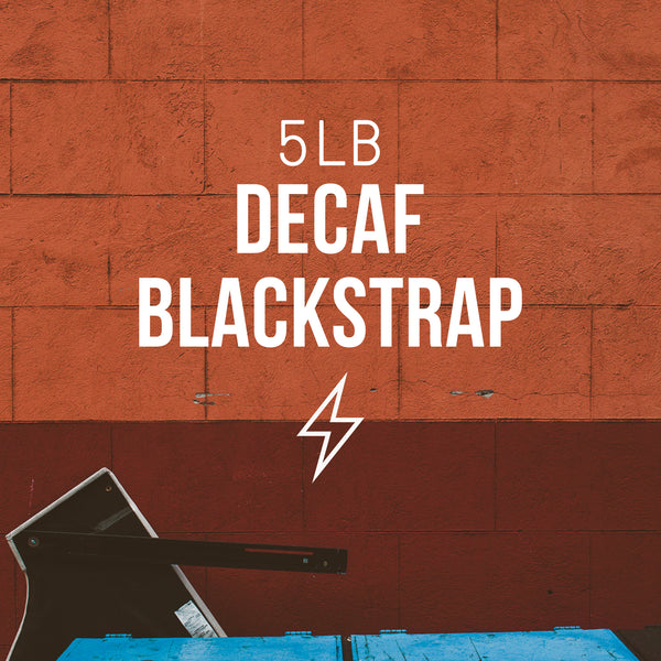 Bulk | Decaf Blackstrap - Irving Farm Coffee Roasters