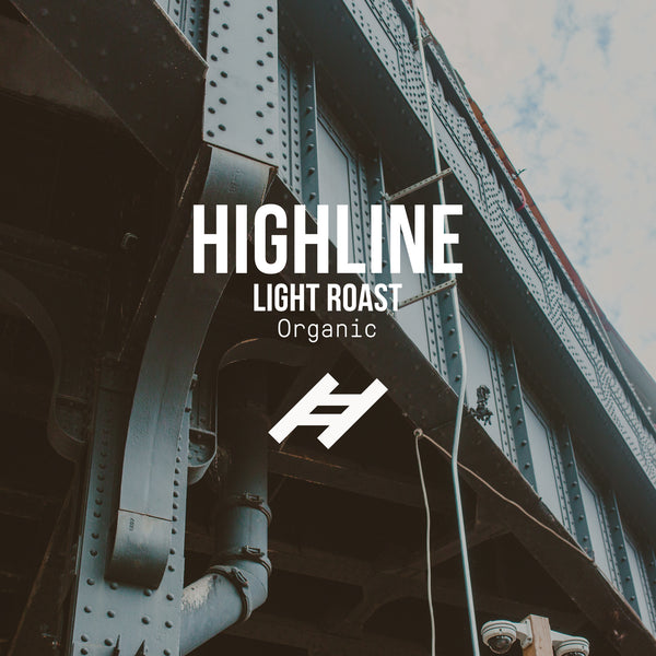 Highline | Light Roast | Organic <br> 3 bags / monthly / 12 Months - Irving Farm Coffee Roasters