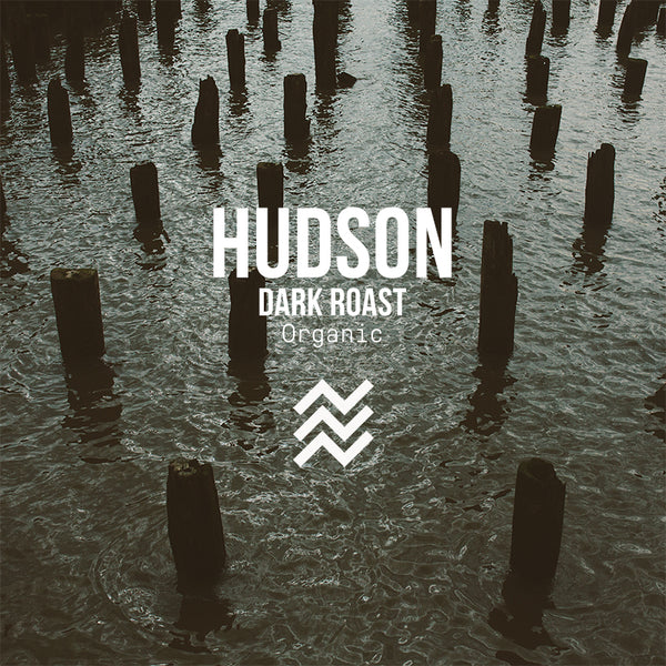 Hudson | Dark Roast | Organic - Subscription