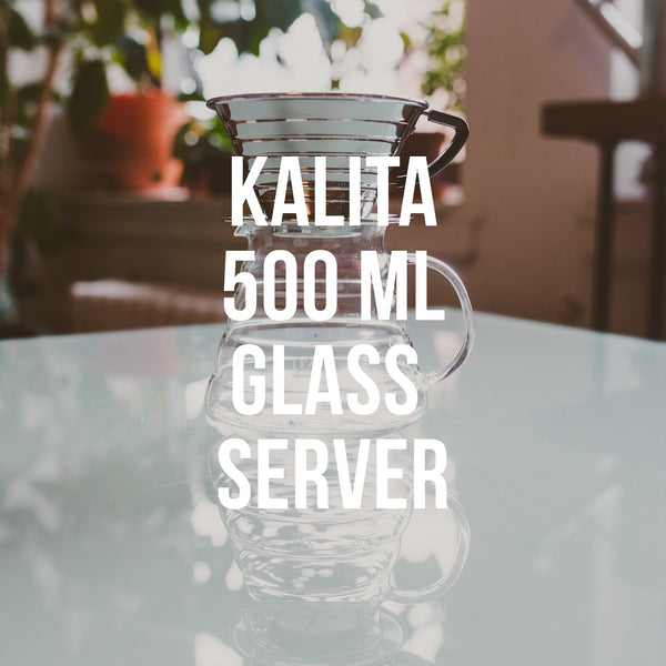 Kalita 500 mL Glass Coffee Server - Irving Farm Coffee Roasters