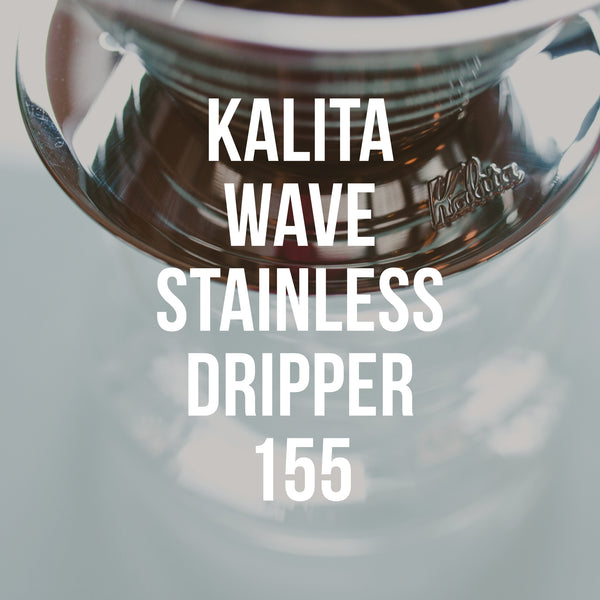 Kalita Wave 155 Stainless Dripper - Irving Farm Coffee Roasters