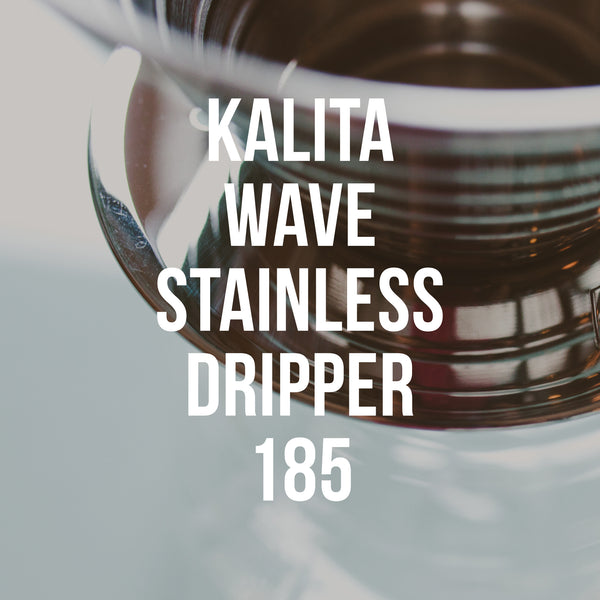 Kalita Wave 185 Stainless Dripper - Irving Farm Coffee Roasters