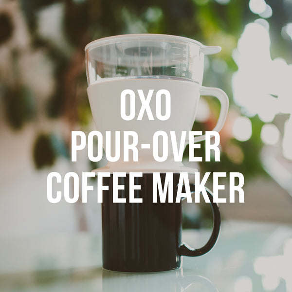 OXO Pour-Over Coffee Maker with Water Tank - Irving Farm Coffee Roasters