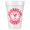 Pre-Printed Styrofoam Cups<br> 5:00 Somewhere (red)