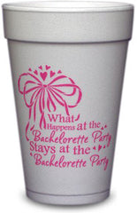 Pre-Printed Styrofoam Cups<br> Bachelorette Party