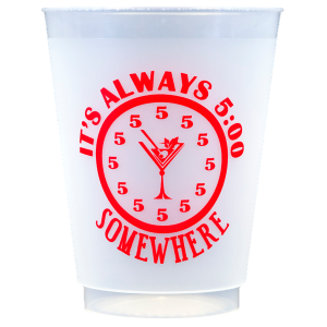 Pre-Printed Frost-Flex Cups<br> It's Always 5:00 Somewhere (red)