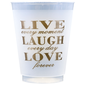 Pre-Printed Frost-Flex Cups<br> Live Love Laugh