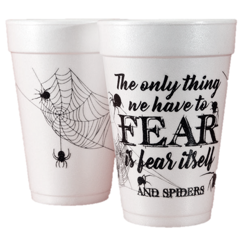 Pre-Printed Styrofoam Cups<br> Fear and Spiders