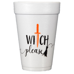 Pre-Printed Styrofoam Cups<br> WITCH please