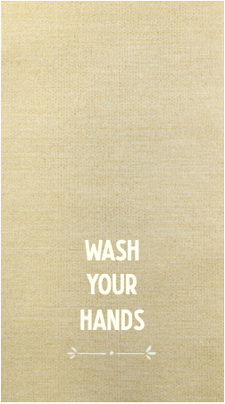 Special Design: WASH YOUR HANDS Bella Lino Guest Towels (champagne w/white ink)