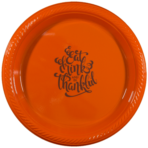 "Pre-Printed 7"" Plastic Plates<br> Eat Drink & Be Thankful (script)"