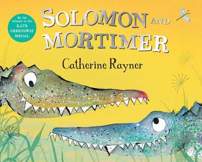 Solomon and Mortimer by Catherine Rayner (PB) New Edition