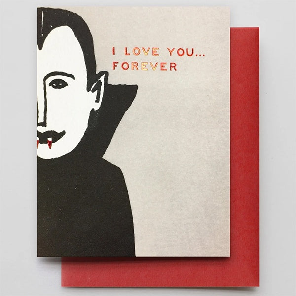 I Love you Forever Vampire Card