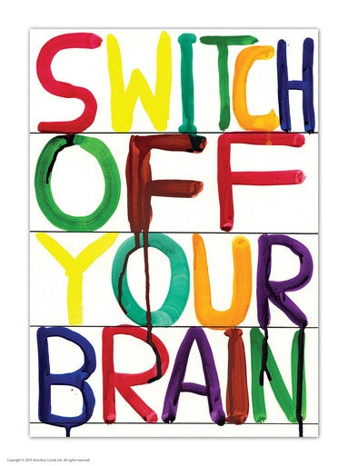 Switch Off Your Brain Postcard