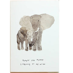 Elephant Thanks For Listening To Me Moan Mother's Day Card
