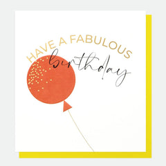 Have A Fabulous Birthday Balloon Card