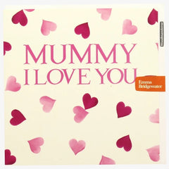 Mummy, I Love You Card