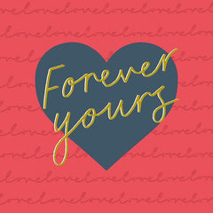 Forever Yours Type Card