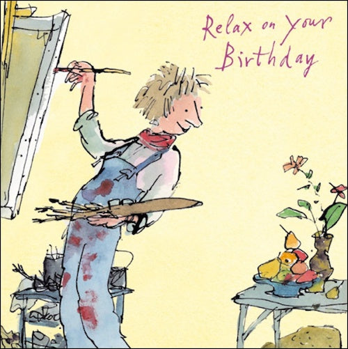 Quentin Blake Painting Relax On Your Birthday Card