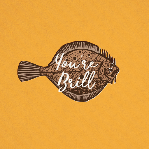 You're Brill Fish Card