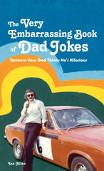 Very Embarrassing Book Of Dad Jokes