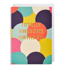 Totally Awesome Birthday Circles Card
