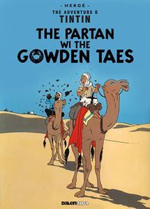 Adventures of Tintin: The Partan wi the Golden Taes (Scots)