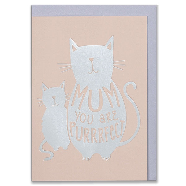 Mum You Are Purrrfect Card