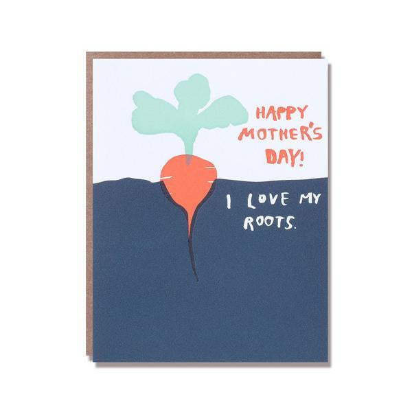 I Love my Roots Mother's Day Card