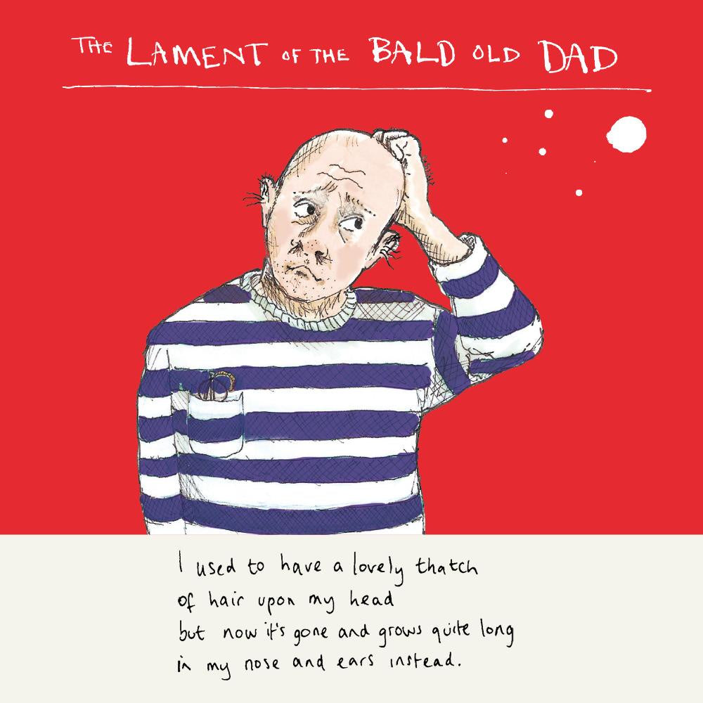 Lament of Bald Old Dad Father's Day Card
